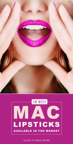 MAC has an array of shades and choosing one out of so many can be quite overwhelming. So, here is a list of 10 amazing MAC lipsticks.