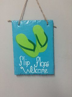 Hand painted flip flops welcome slate sign. Painted slate. Slate sign. Beach decor. Nautical decor. Flip flop decor.  by SheilasGardenGirls on Etsy https://www.etsy.com/listing/232078597/hand-painted-flip-flops-welcome-slate