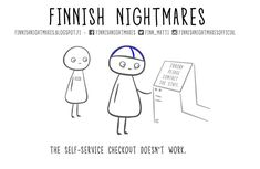 Finnish Nightmares That Every Introvert Will Relate To Finnish Language, Self Service, Midnight Sun, A Funny, Introvert, Awkward, Finland, Scandinavian, Nostalgia
