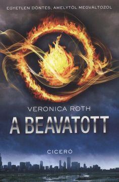 Veronica Roth - A beavatott
