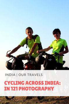 Cycling Across India - In 121 Photography - We Are From Latvia