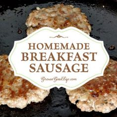 Sausage and fresh eggs are a perfect breakfast combination. Make your own homemade breakfast sausage patties using good quality ingredients combined with fresh herbs and spices.