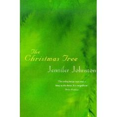 The Christmas Tree, by Jennifer Johnston  #49booksofexile