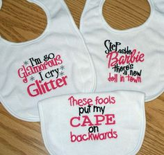 Baby Girl Bib Set - Cape on Backwards I Cry Glitter and Step aside Barbie new doll in town / Pink and Black