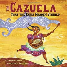 The Cazuela That the Farm Maiden Stirred, http://www.amazon.com/dp/1580892426/ref=cm_sw_r_pi_awdm_as8wwb14DNXD2