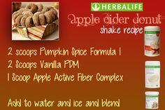 Perfect for fall!! Herbalife Apple Cider Donut shake recipe using Pumpkin Spice…