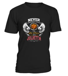 # Best Never underestimate JULIETTA  front Shirt .  tee Never underestimate JULIETTA -front Original Design.tee shirt Never underestimate JULIETTA -front is back . HOW TO ORDER:1. Select the style and color you want:2. Click Reserve it now3. Select size and quantity4. Enter shipping and billing information5. Done! Simple as that!TIPS: Buy 2 or more to save shipping cost!This is printable if you purchase only one piece. so dont worry, you will get yours.