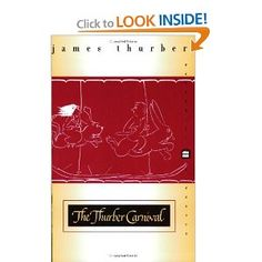 James Thurber is just one of my favorite writers.