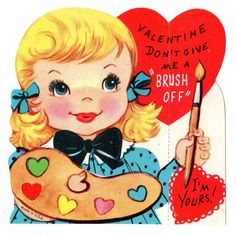 """GIRL ARTIST SAYS """"DON'T GIVE ME THE BRUSH OFF"""" / VINTAGE UNUSED VALENTINE CARD"""