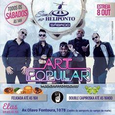 Heliponto Bar | Super Sábado a tarde com Art Popular Coloque seu nome na lista pelo site: http://www.baladassp.com.br/balada-sp-evento/Heliponto-Bar/493 Whats: 951674133