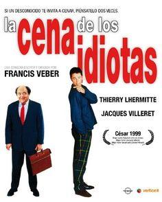 La cena de los idiotas [Vídeo (DVD)] / una comedia escrita y dirigida por Francis Veber. Vértice Cine, cop. 2010