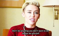 Miley Cyrus Quotes #inspirational