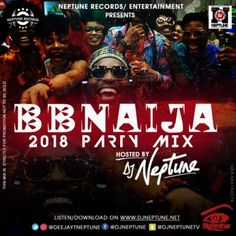 Mp3 Download: DJ Neptune - 2018 #BBNAIJA Saturday Night Party Mix