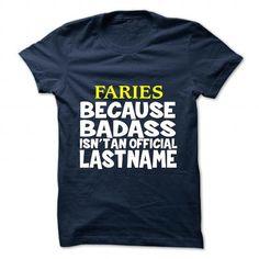 nice FARIES Name Tshirt - TEAM FARIES LIFETIME MEMBER Check more at https://onlineshopforshirts.com/faries-name-tshirt-team-faries-lifetime-member.html