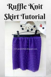 Ruffle knit skirt - a tutorial. Super simple skirt with elastic waistband.