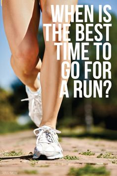 The best time to run is different for everyone-learn more here!