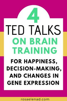 4 TED Talks on Brain Training for Happiness, Decision-Making, and Changes in Gene Expression Best Ted Talks, Gene Expression, Come Undone, Brain Training, Psychology Facts, Decision Making, Self Development, Development Quotes, Leadership Development