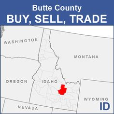 Butte County Buy, Sell, Trade - ID Stuff For Free, Wyoming, Nevada