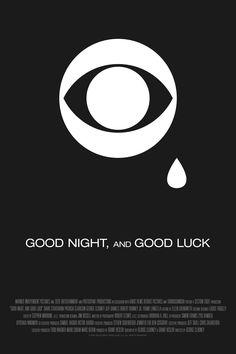 Poster for Good Night, and Good Luck by Scott Saslow. #goodnightandgoodluck #georgeclooney #davidstrathairn #robertdowneyjr #grantheslov #patriciaclarkson #franklangella #jeffdaniels #raywise #2000s #drama #docudrama #tvnews #cbs #mccarthyism #historical #edwardrmurrow #cbsnews #movieposter #graphicdesign #posterdesign #fanart #alternativefilmposter #alternativemovieposter #photoshop