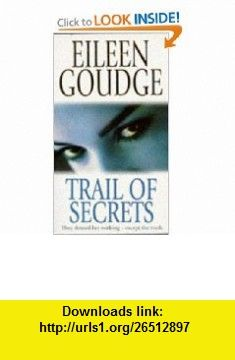 Trail of Secrets Pb (9780451185266) Eileen Goudge , ISBN-10: 0451185269  , ISBN-13: 978-0451185266 ,  , tutorials , pdf , ebook , torrent , downloads , rapidshare , filesonic , hotfile , megaupload , fileserve