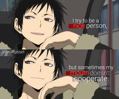 Naruto Quotes, Sad Anime Quotes, Manga Quotes, Shizaya, Savage Quotes, Dark Quotes, Durarara, Sarcastic Quotes, Stupid Funny Memes