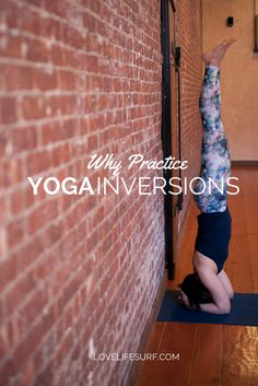 Have you ever wondered why you should practice inversions like handstand, headstand or forearmstand in yoga? Aside from looking cool, there are a number of benefits to incorporating these poses into your yoga practice and yoga workout. (#2 was a surprise to me!)