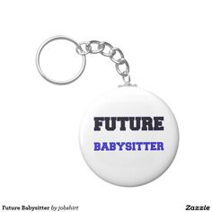 Future Babysitter Basic Round Button Keychain