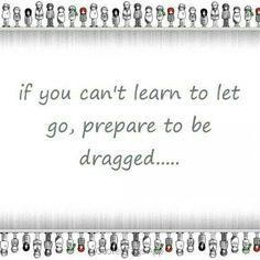 Let go of somethings,