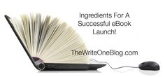 TheWriteOneBlog.com: Easy E-Book Promotion Tips - Ingredients For A Successful Book Launch - The successful promotion of your eBook is the combination of three main ingredients: perfect planning, creative approach and strong determination. This article will explain how to use the aforementioned ingredients to plan a successful eBook launch. Click to learn how! http://thewriteoneblog.com/easy-e-book-promotion-tips/ #writers #ebook #bookpromotion