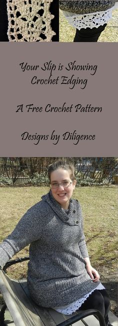 Your Slip is Showing Crochet Edging - free crochet pattern at designs by diligence