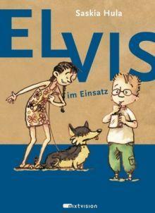 """Saskia Hulas Erzählstil garantiert Lesevergnügen"", Rezension zu Saskia Hula / Eva Muszynski: 'Elvis im Einsatz' auf kirango.at"
