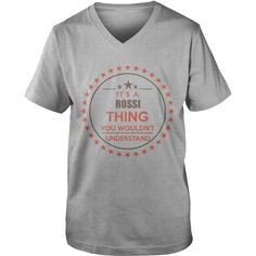 ROSSI It's a ROSSI thing you wouldn't understand shirts #gift #ideas #Popular #Everything #Videos #Shop #Animals #pets #Architecture #Art #Cars #motorcycles #Celebrities #DIY #crafts #Design #Education #Entertainment #Food #drink #Gardening #Geek #Hair #beauty #Health #fitness #History #Holidays #events #Home decor #Humor #Illustrations #posters #Kids #parenting #Men #Outdoors #Photography #Products #Quotes #Science #nature #Sports #Tattoos #Technology #Travel #Weddings #Women