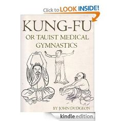 Kung-Fu, or Tauist Medical Gymnastics