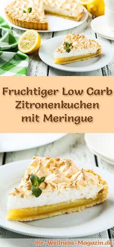 Rezept für einen fruchtigen Low Carb Zitronenkuchen mit Meringue: Der kohlenhydratarme Kuchen wird ohne Zucker und Getreidemehl gebacken. Er ist kalorienreduziert, ...