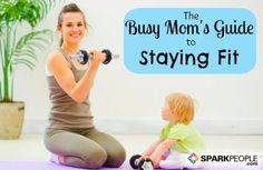 Busy mom's guide to fitness