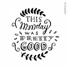 This monday was pretty good! #lettering #handlettering #paperfuel