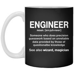 Funny Engineer Meaning Mug- Engineer Noun Definition 11 oz. Engineering Quotes, Civil Engineering, Funny Engineering, Power Engineering, Engineer Mug, Im An Engineer, Ingenieur Humor, Funny Facts, Funny Quotes