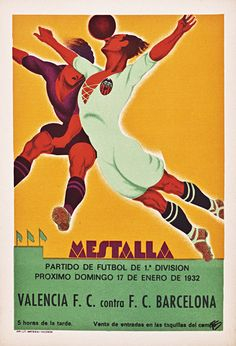 This Spanish poster Mastella features two soccer players jumping in mid-air to a soccer ball. The beautiful Vintage Poster Reproduction is perfect for an office or living room. Valencia F. contra F. Fc Barcelona, Barcelona Soccer, Soccer Art, Soccer Poster, Soccer Sports, Sports Art, Football Ticket, Football Art, Football Images
