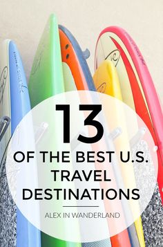 There was a time when not a single one of the fifty states seemed adventurous enough to quench my thirst for all things exotic, but over time I've come to appreciate the breadth, diversity and awe of all the places I can visit without ever having to crack open a passport. Here are my top 13 favorite travel destinations right here in the United States.