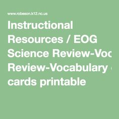 Instructional Resources / EOG Science Review-Vocabulary cards printable