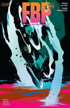FBP: Federal Bureau of Physics #7 When a straightforward time dilation takes a turn for the strange, one FBP agent gets more than she bargained for...and with a young life on the line, how far is she willing to go?