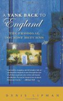 """Books for the Anglophile: """"A Yank Back to England"""""""