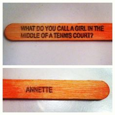 Corny tennis joke. HAHAHAHAHAHAHA I found that way funnier than I should have