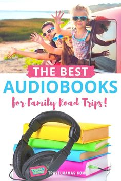 Hitting the road with kids? Take a look at this list of fabulous audiobooks the whole family will enjoy! Discover books for preschoolers and other young children, gradeschoolers, tweens and teens. Even parents will enjoy these stories on your next car trip! #roadtrips #roadtrip #travelwithkids #familytravel #audiobooks