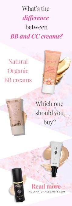 The differences between BB Cream and CC Cream, Organic natural BB cream, BB cream vs CC cream, what is BB cream for, organic natural BB Cream, what is the point of CC cream, what is the point of BB cream, how to use BB cream, Natural ingredients, all natural beauty, organic beauty, healthy living, organic beauty products, green beauty blogger, 100% Pure BB cream, Lily Lolo BB Cream, ILIA Beauty BB cream, Pacifica BB cream