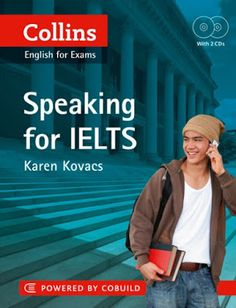 If your speaking is preventing you from getting the score you need in IELTS, Collins Speaking for IELTS can help. Don't let one skill hold you back. Collins Speaking for IELTS has been specially created for learners of English who plan to take the IELTS exam to demonstrate that they have the required ability to communicate effectively in English, either at work or at university.