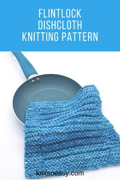 The Flintlock dishcloth knitting pattern is super quick & easy to knit with only knit and purl stitches. #knitsoeasy #knitted washcloth pattern #simple washcloth knit pattern #knitting pattern #knit dishcloth pattern easy