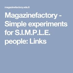 Magazinefactory - Simple experiments for S.I.M.P.L.E. people: Links