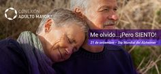 Me olvido...¡Pero SIENTO! 21 de setiembre - Día Mundial del Alzheimer