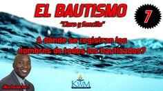 7. A dónde se registran los nombres de todos los bautizados? - SERIE: EL...